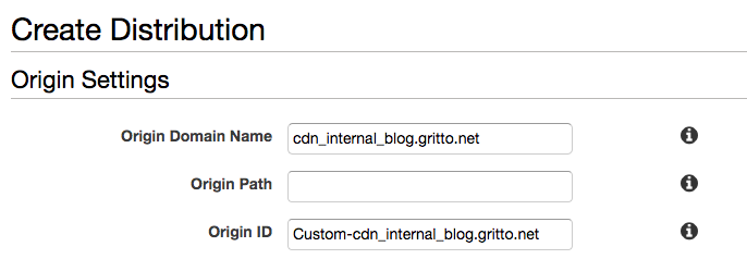 Screen grab of the CloudFront Distribution Creation Wizard, specifically of setting the Origin Domain Name setting to my internal address, cdn_internal_blog.gritto.net, which is a CNAME that resolves to my web server hosting my WordPress instance.